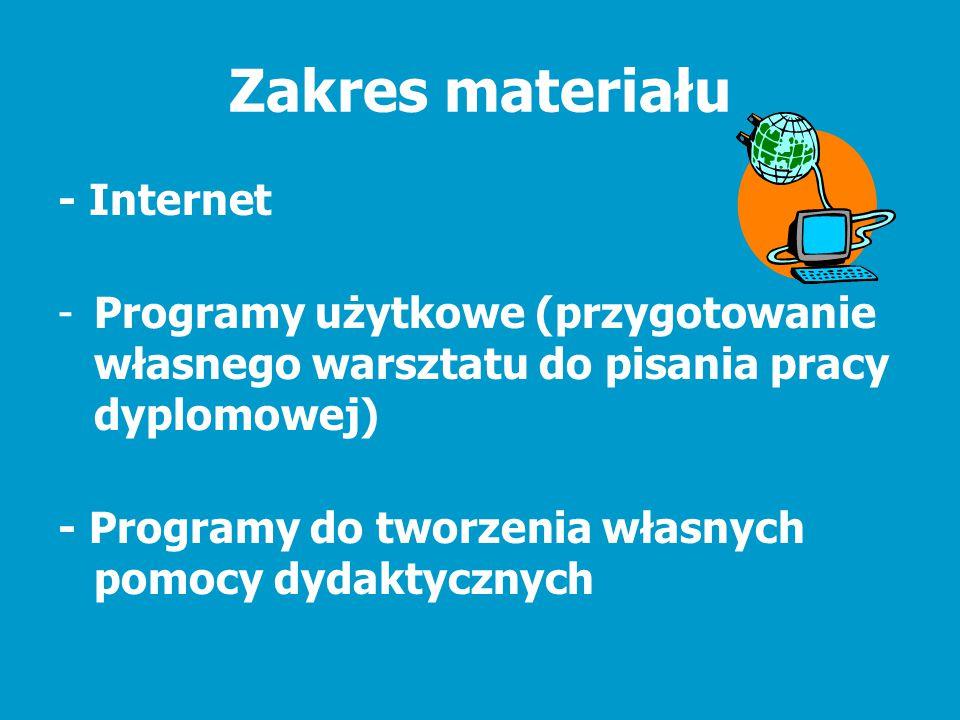 Zakres materiału - Internet