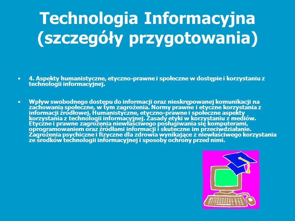 Technologia Informacyjna (szczegóły przygotowania)