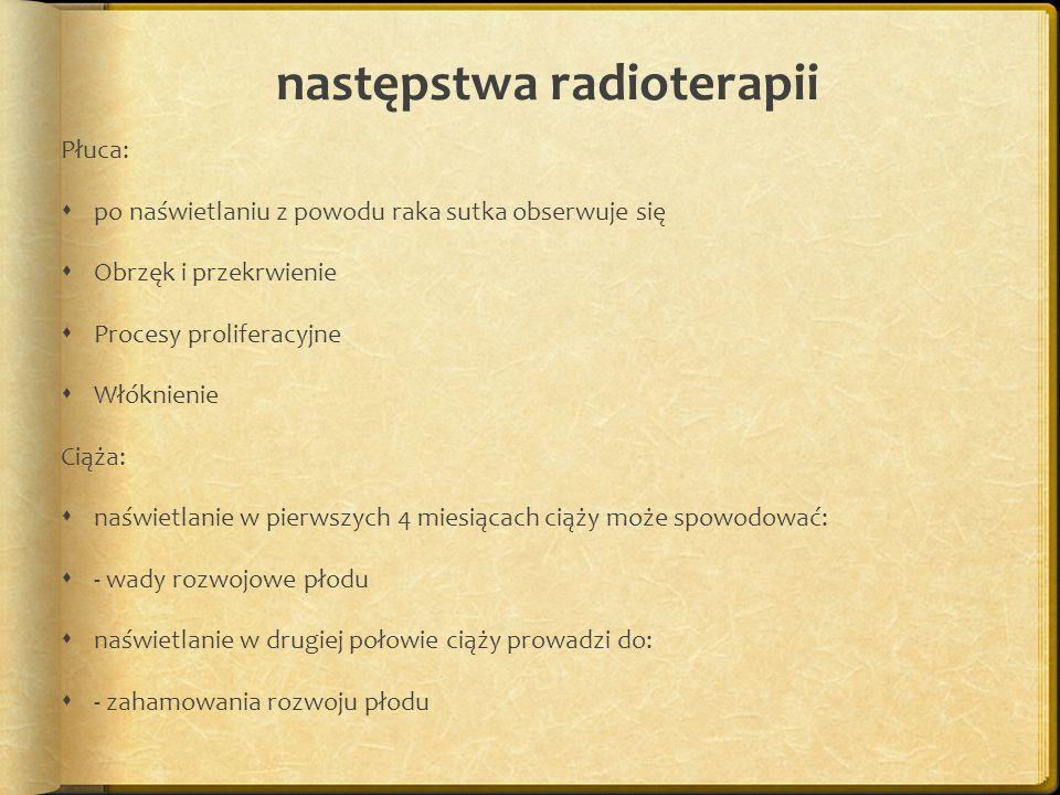 następstwa radioterapii