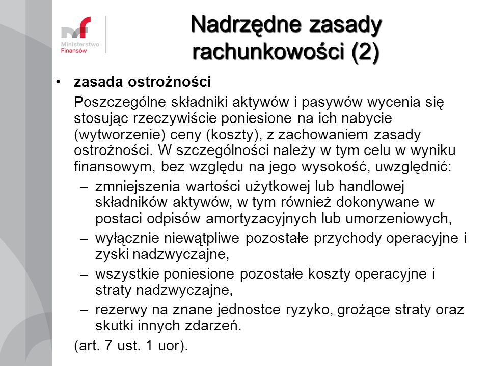 Nadrzędne zasady rachunkowości (2)