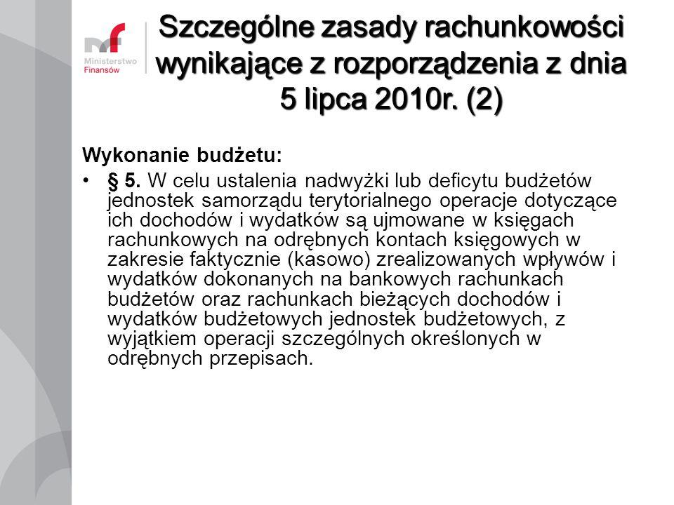 Szczególne zasady rachunkowości wynikające z rozporządzenia z dnia 5 lipca 2010r. (2)