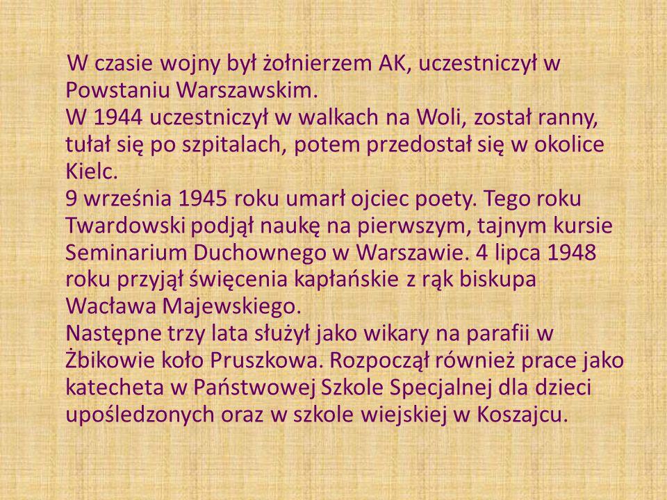 W czasie wojny był żołnierzem AK, uczestniczył w Powstaniu Warszawskim
