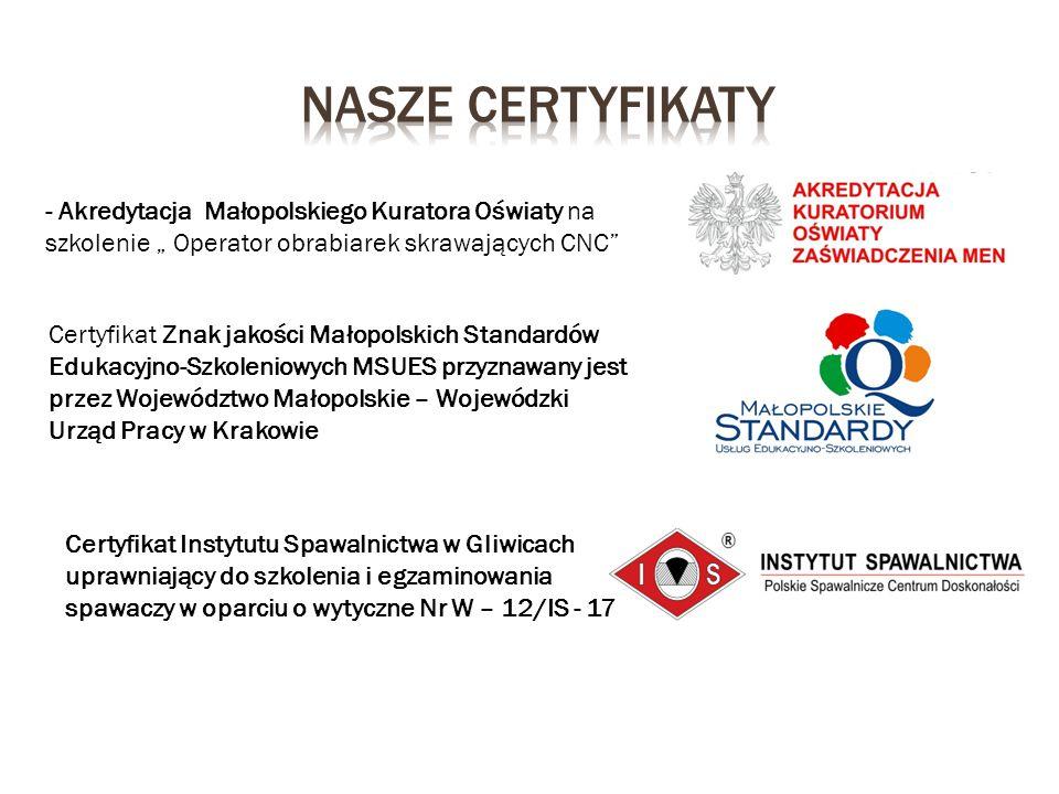 """Nasze certyfikaty - Akredytacja Małopolskiego Kuratora Oświaty na szkolenie """" Operator obrabiarek skrawających CNC"""