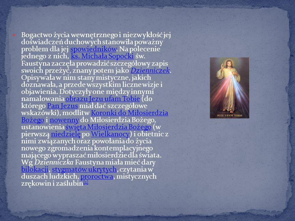 Bogactwo życia wewnętrznego i niezwykłość jej doświadczeń duchowych stanowiła poważny problem dla jej spowiedników.