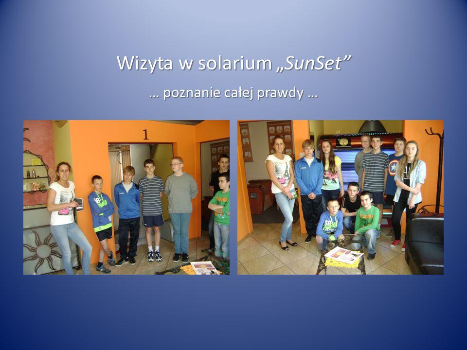 """Wizyta w solarium """"SunSet … poznanie całej prawdy …"""
