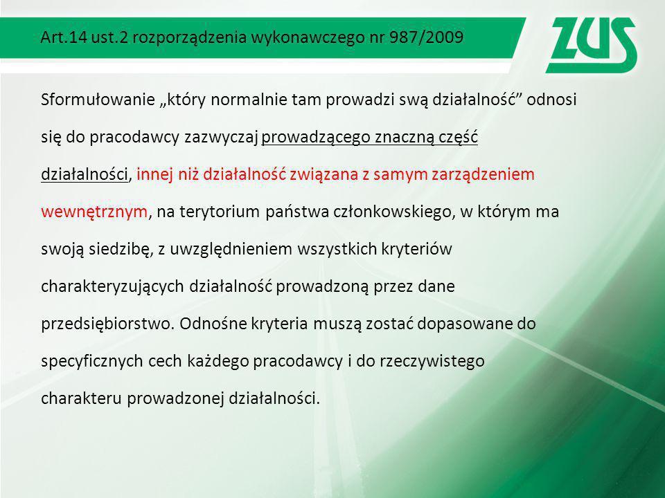 Art.14 ust.2 rozporządzenia wykonawczego nr 987/2009