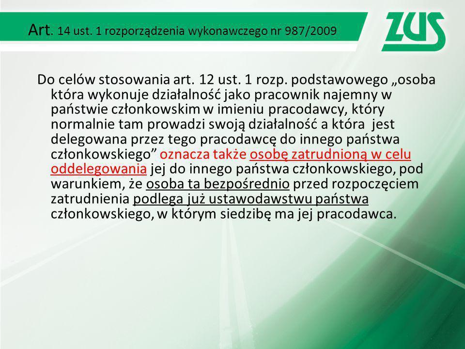 Art. 14 ust. 1 rozporządzenia wykonawczego nr 987/2009