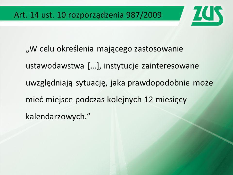 Art. 14 ust. 10 rozporządzenia 987/2009