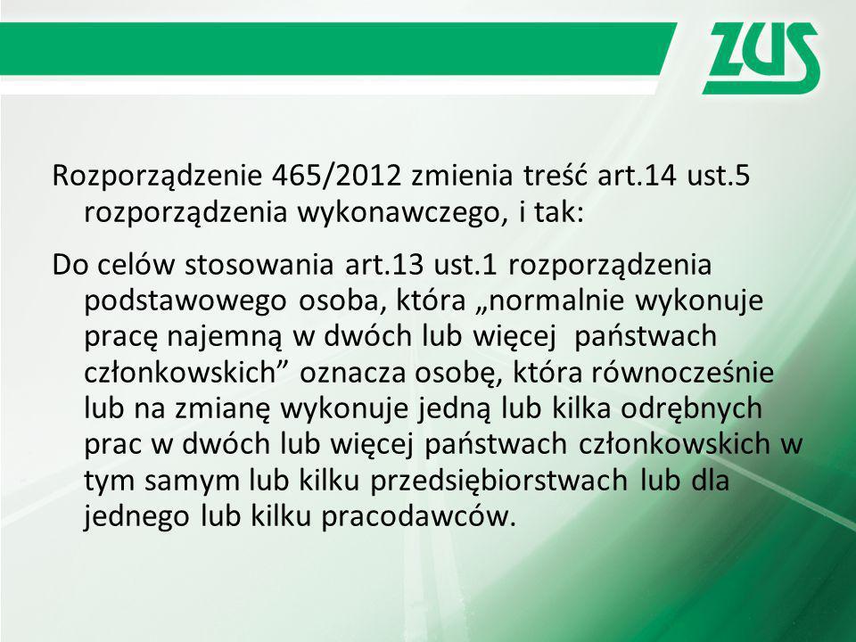 Rozporządzenie 465/2012 zmienia treść art. 14 ust