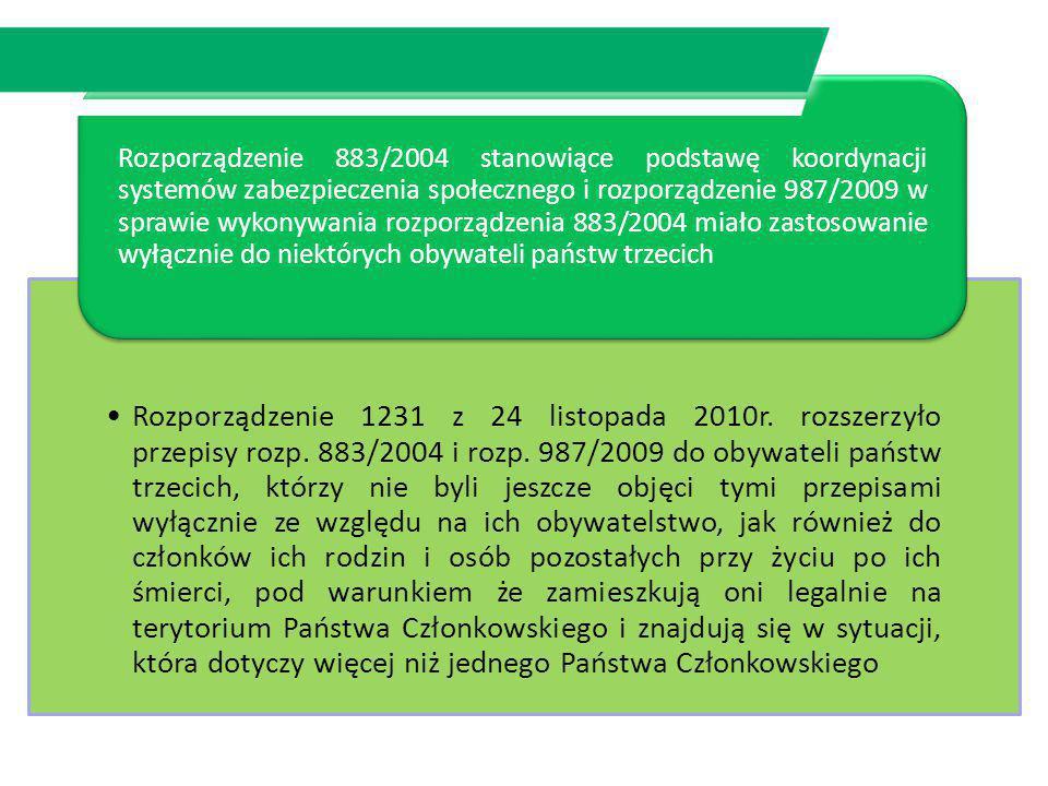 Rozporządzenie 883/2004 stanowiące podstawę koordynacji systemów zabezpieczenia społecznego i rozporządzenie 987/2009 w sprawie wykonywania rozporządzenia 883/2004 miało zastosowanie wyłącznie do niektórych obywateli państw trzecich