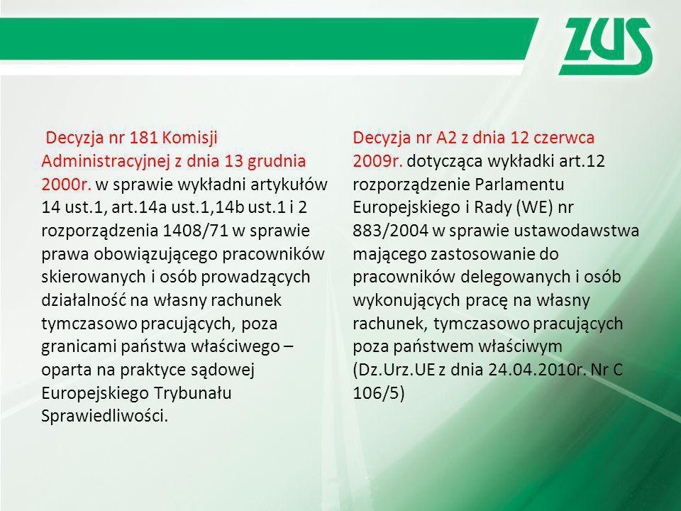 Decyzja nr 181 Komisji Administracyjnej z dnia 13 grudnia 2000r