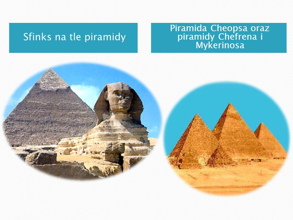 Piramida Cheopsa oraz piramidy Chefrena i Mykerinosa