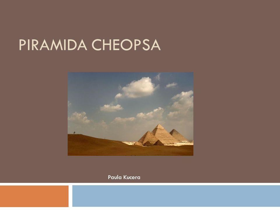 Piramida Cheopsa Paula Kucera