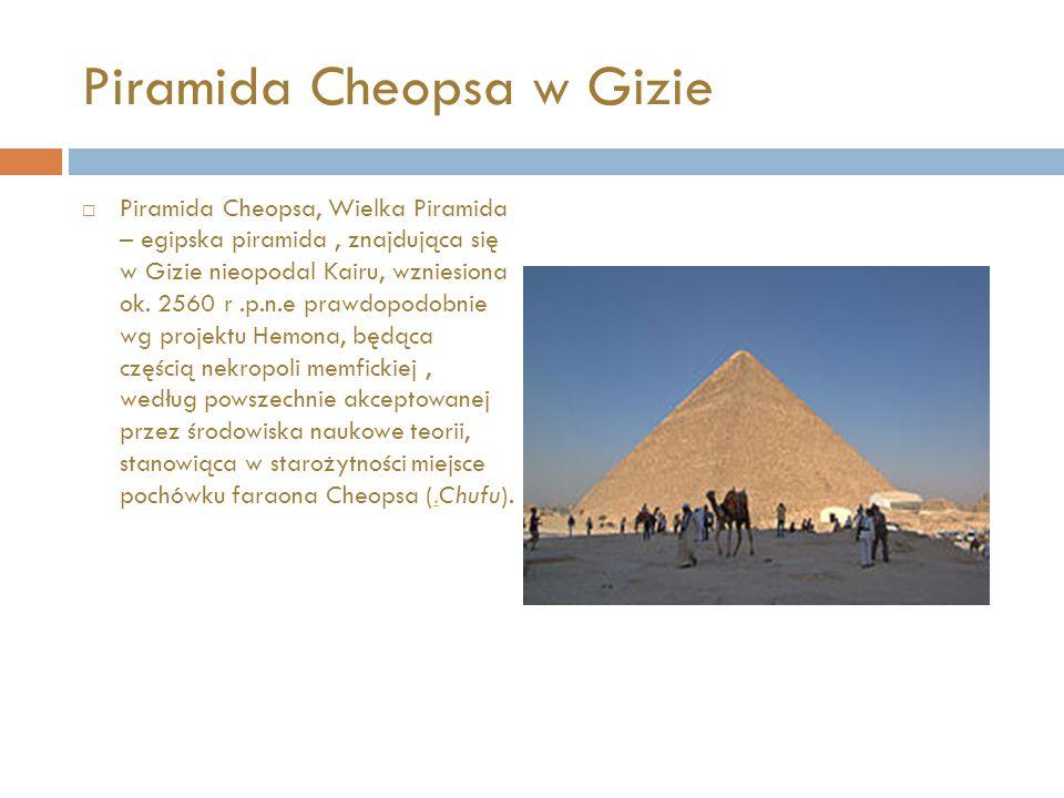 Piramida Cheopsa w Gizie