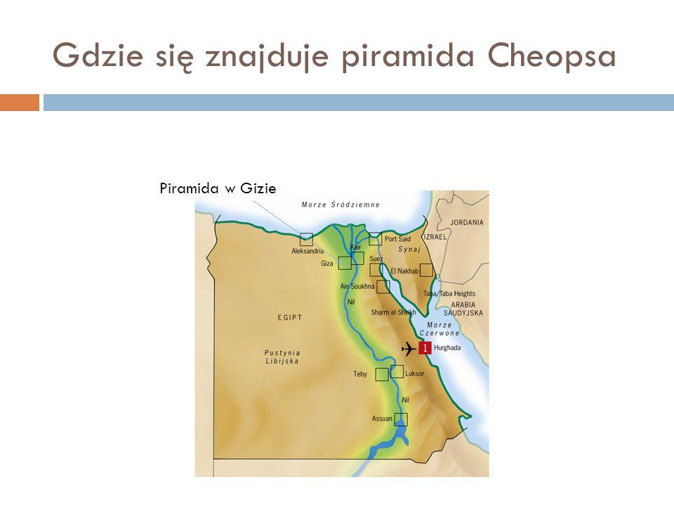 Gdzie się znajduje piramida Cheopsa