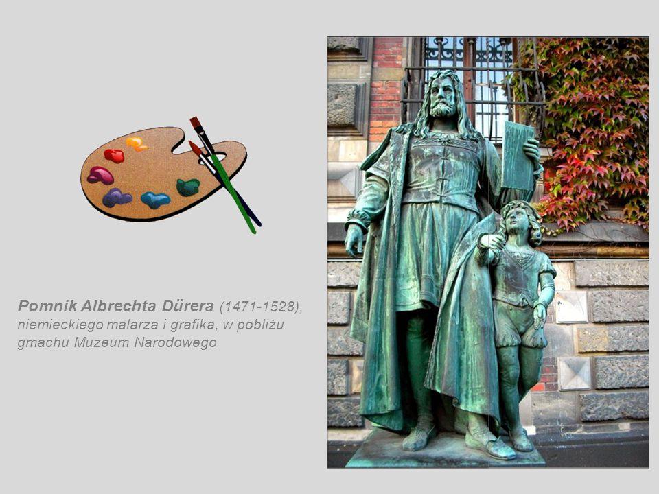 Pomnik Albrechta Dürera (1471-1528), niemieckiego malarza i grafika, w pobliżu gmachu Muzeum Narodowego
