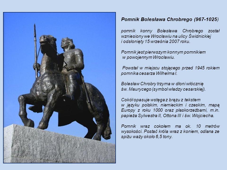 Pomnik Bolesława Chrobrego (967-1025)