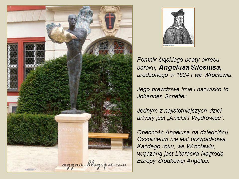 Pomnik śląskiego poety okresu baroku, Angelusa Silesiusa,