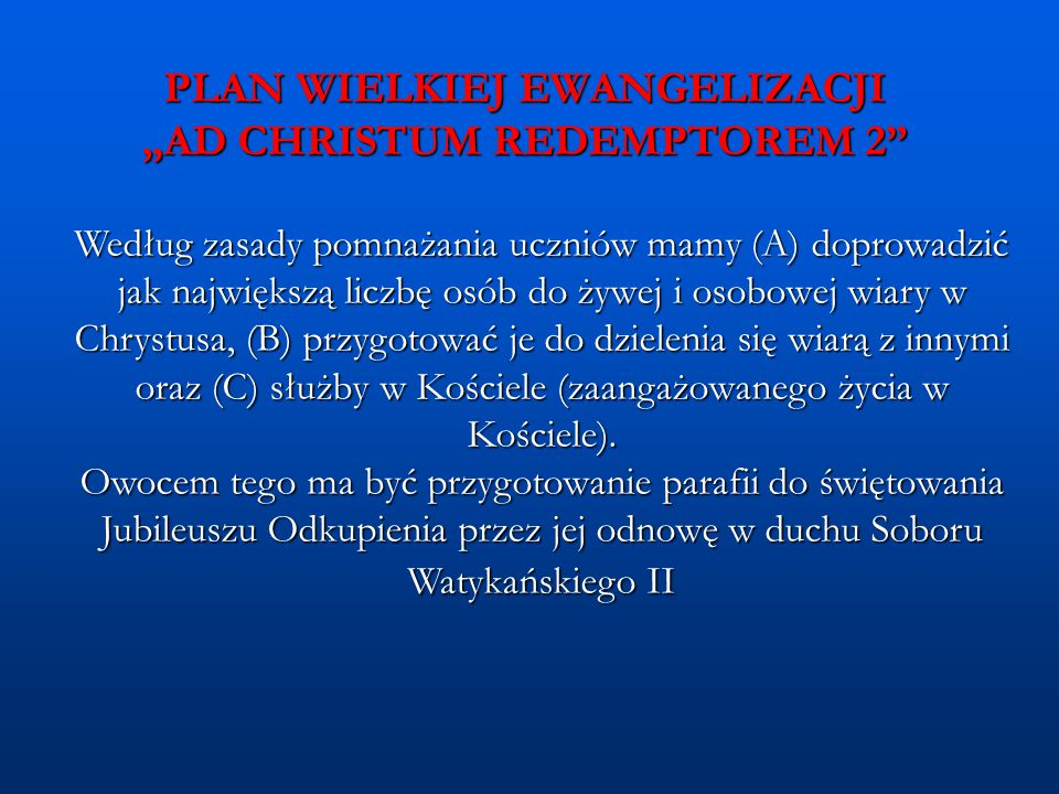 """PLAN WIELKIEJ EWANGELIZACJI """"AD CHRISTUM REDEMPTOREM 2"""