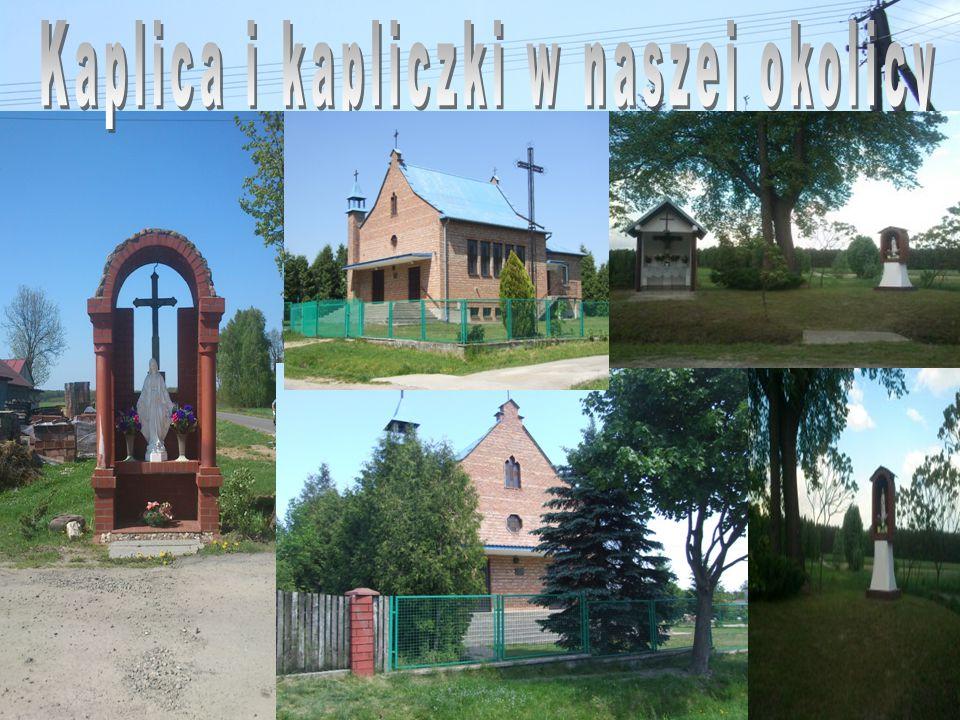 Kaplica i kapliczki w naszej okolicy