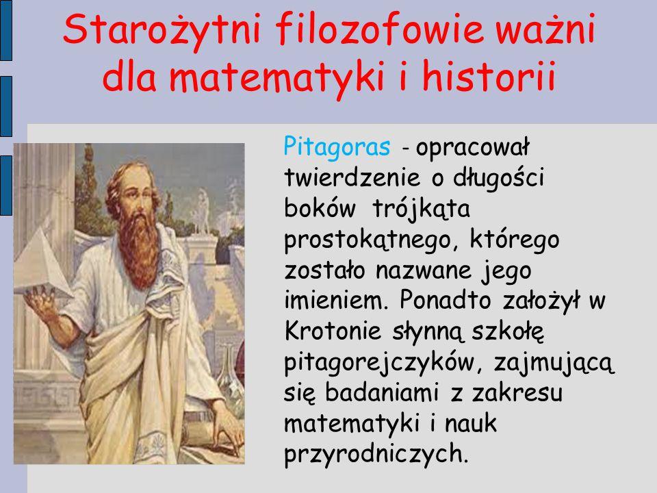 Starożytni filozofowie ważni dla matematyki i historii