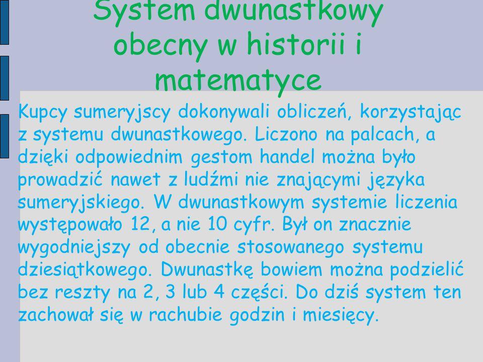 System dwunastkowy obecny w historii i matematyce