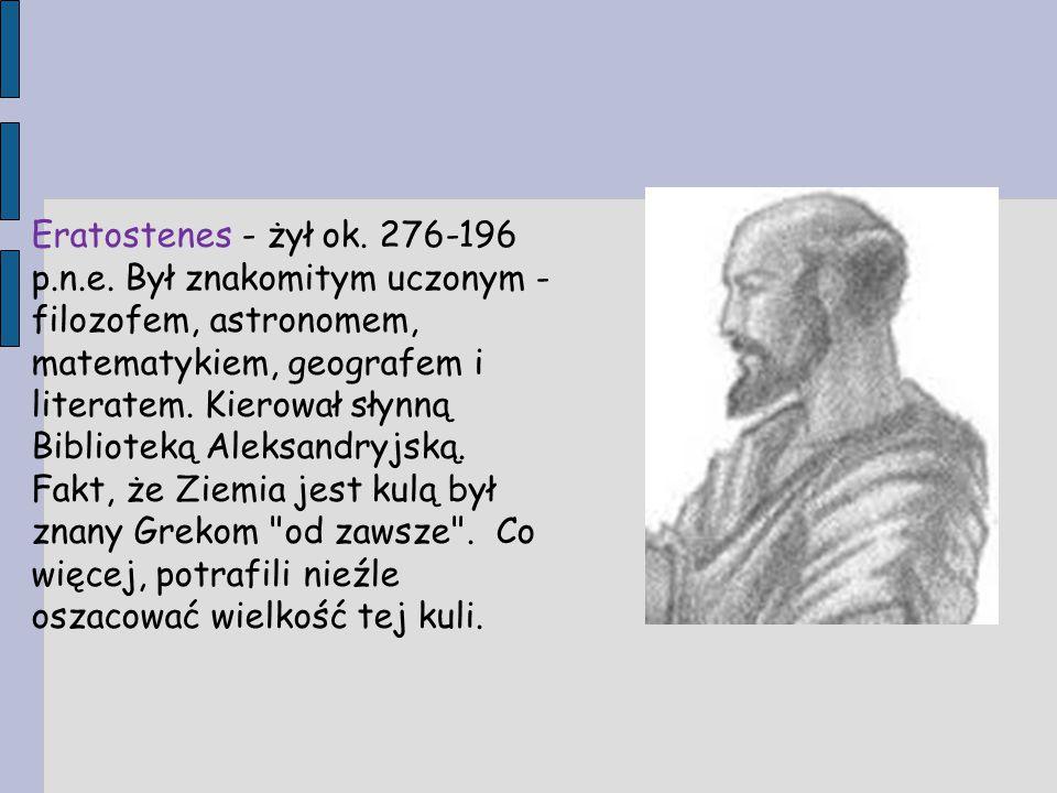 Eratostenes - żył ok. 276-196 p. n. e