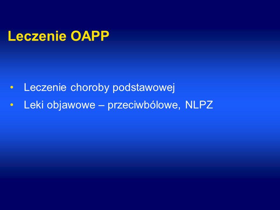 Leczenie OAPP Leczenie choroby podstawowej
