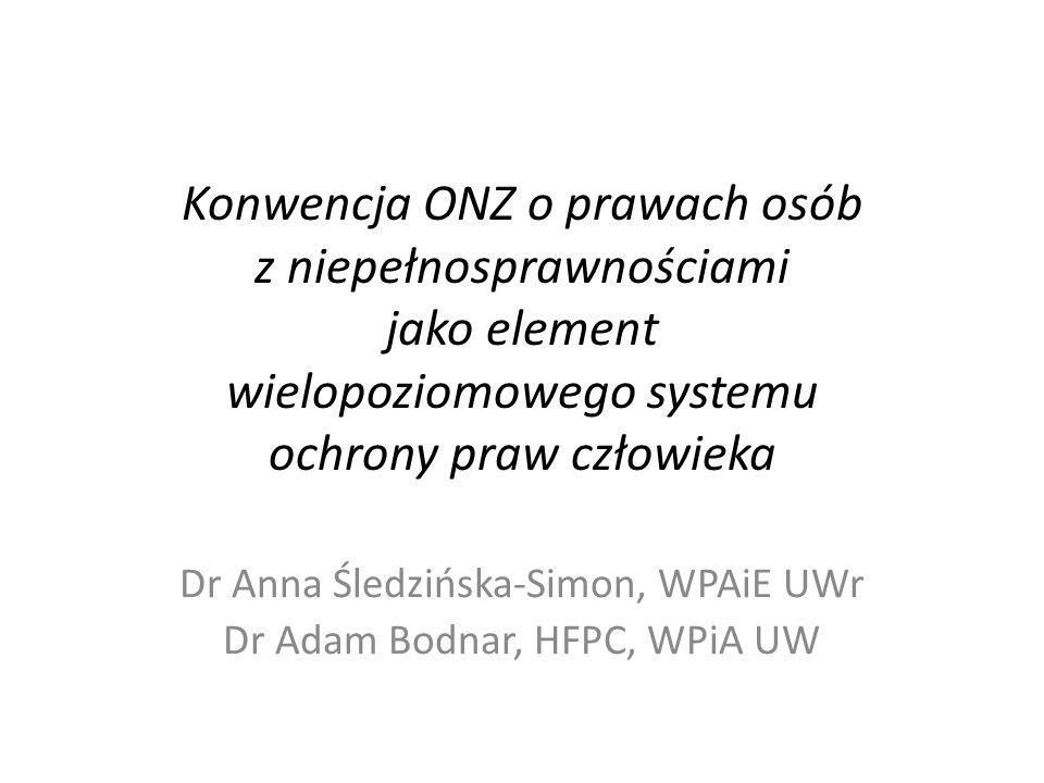 Dr Anna Śledzińska-Simon, WPAiE UWr Dr Adam Bodnar, HFPC, WPiA UW