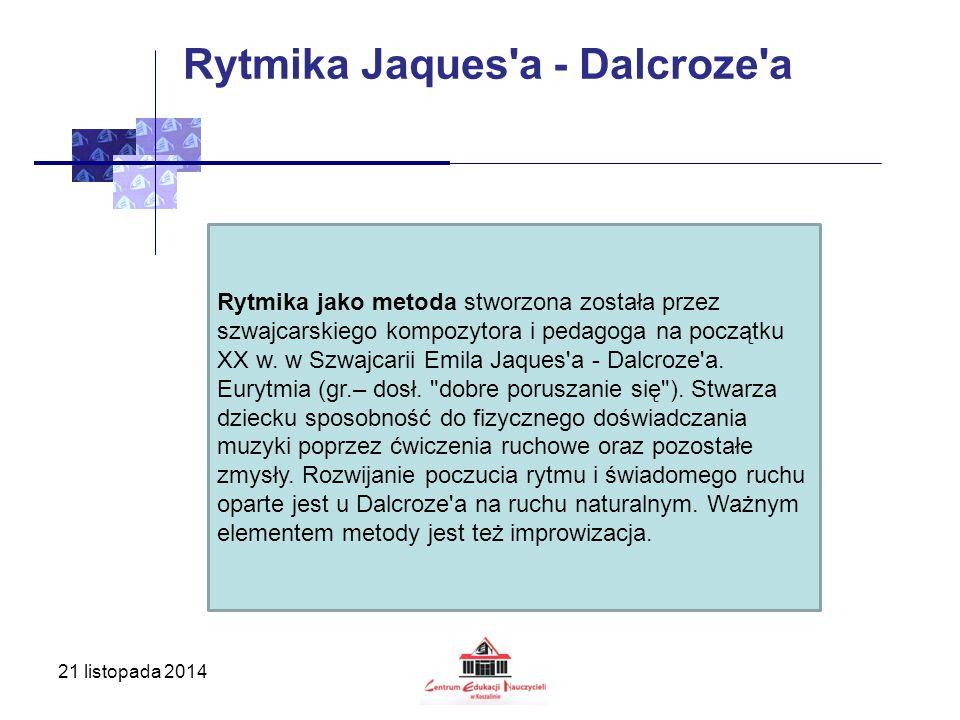 Rytmika Jaques a - Dalcroze a