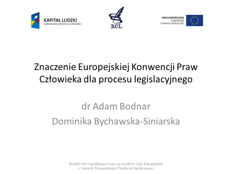 dr Adam Bodnar Dominika Bychawska-Siniarska