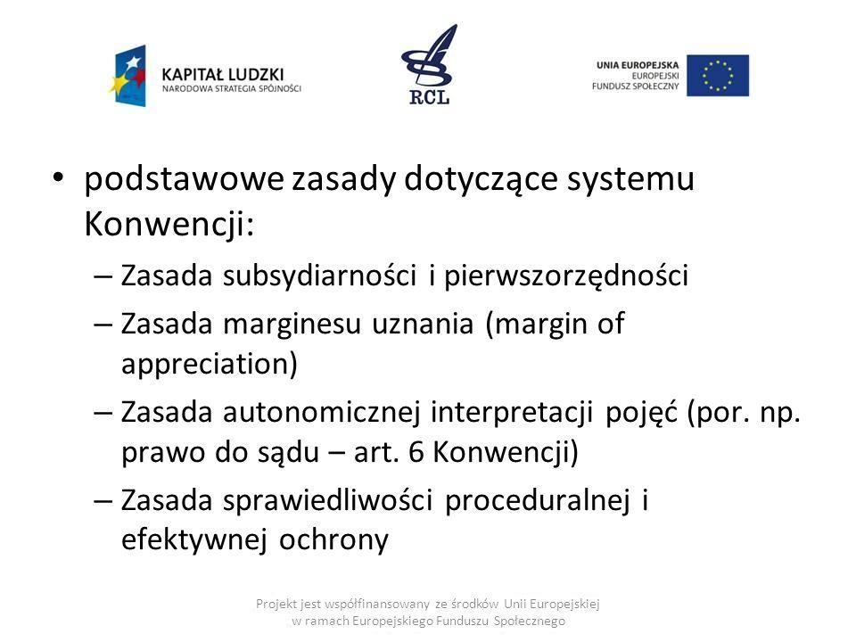 podstawowe zasady dotyczące systemu Konwencji: