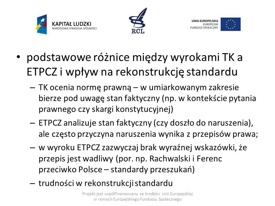 podstawowe różnice między wyrokami TK a ETPCZ i wpływ na rekonstrukcję standardu