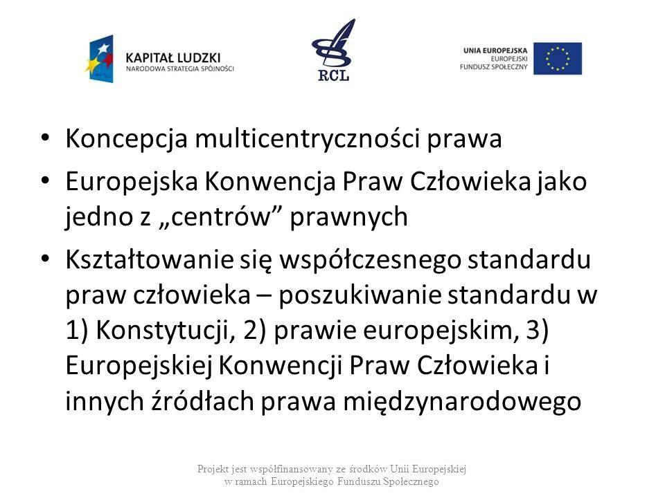Koncepcja multicentryczności prawa