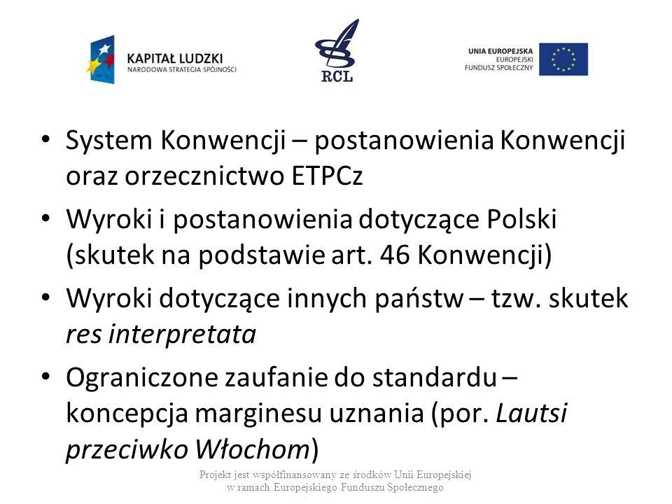 System Konwencji – postanowienia Konwencji oraz orzecznictwo ETPCz