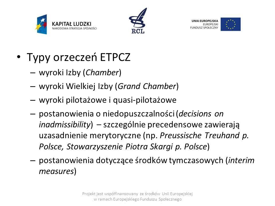 Typy orzeczeń ETPCZ wyroki Izby (Chamber)