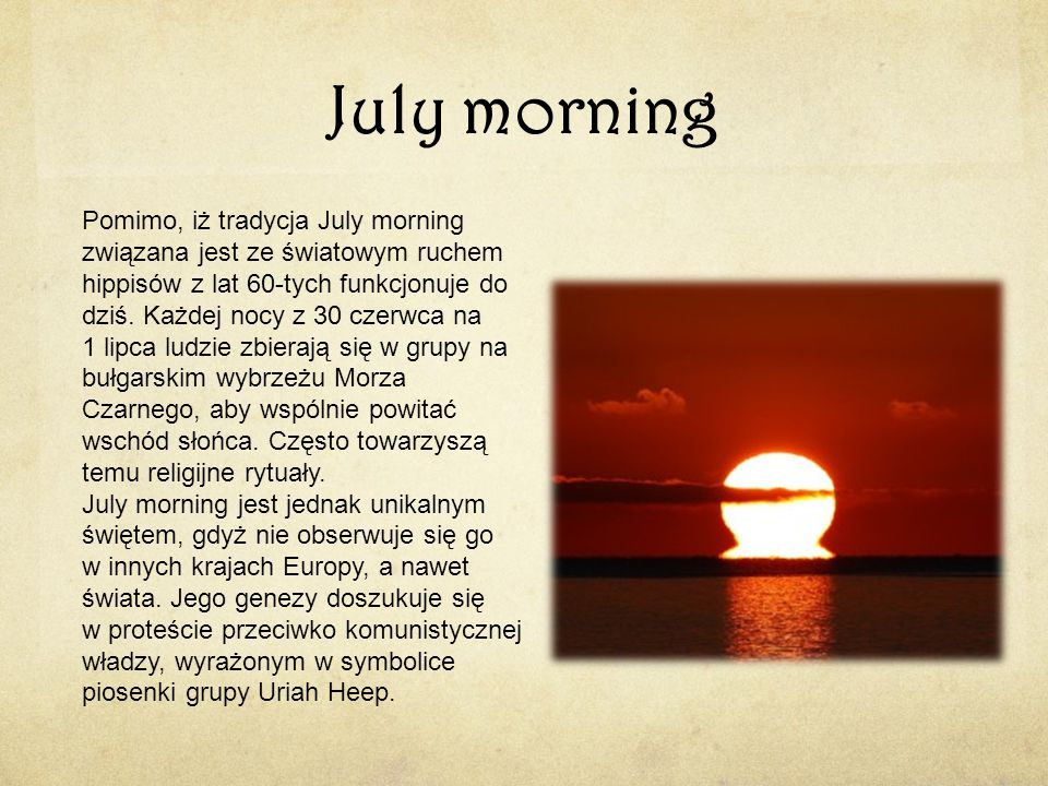 July morning