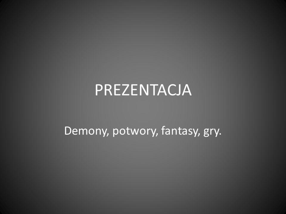 Demony, potwory, fantasy, gry.