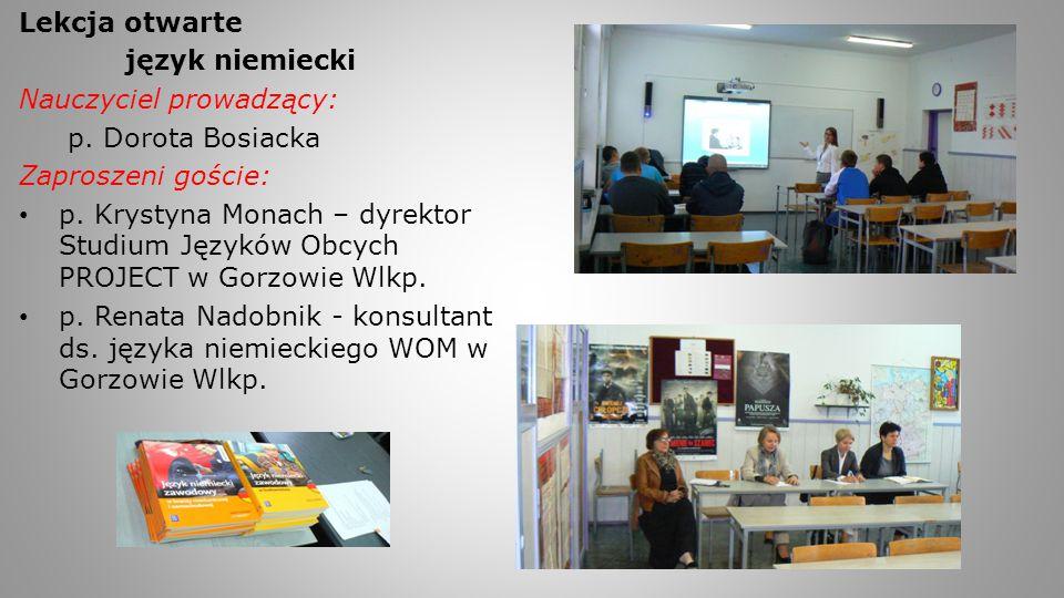 Lekcja otwarte język niemiecki. Nauczyciel prowadzący: p. Dorota Bosiacka. Zaproszeni goście: