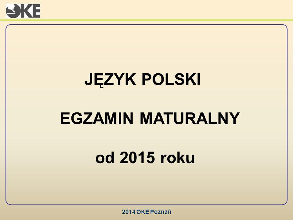 JĘZYK POLSKI EGZAMIN MATURALNY od 2015 roku