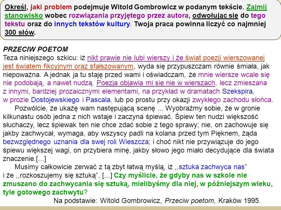 Na podstawie: Witold Gombrowicz, Przeciw poetom, Kraków 1995.