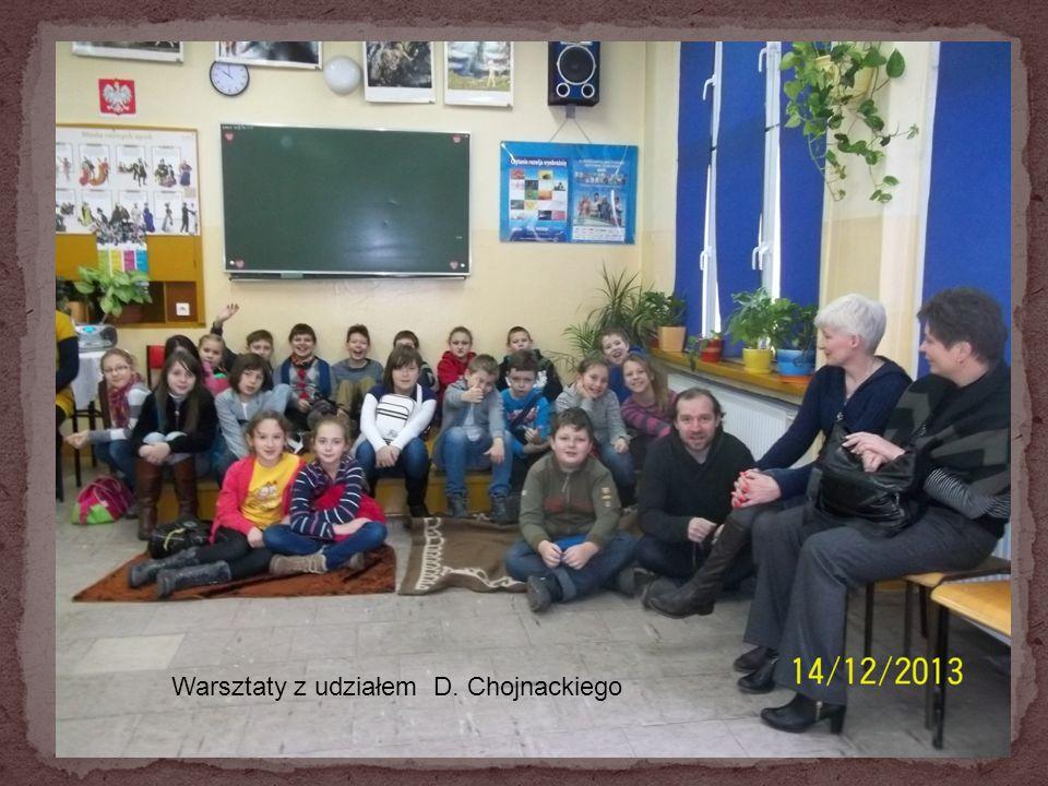 Warsztaty z udziałem D. Chojnackiego