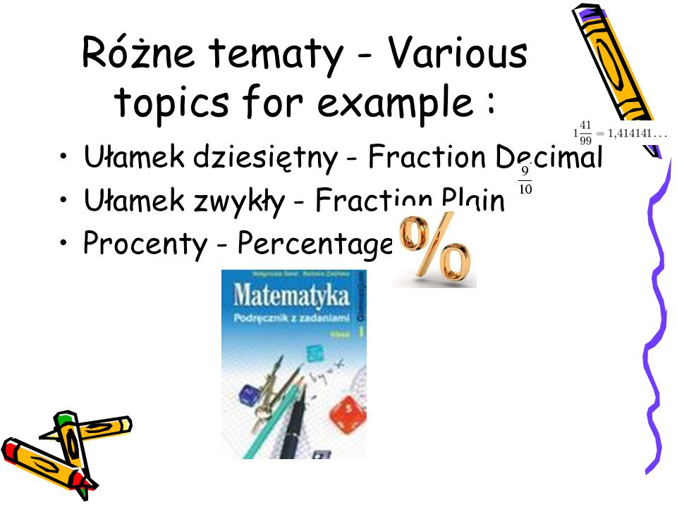 Różne tematy - Various topics for example :