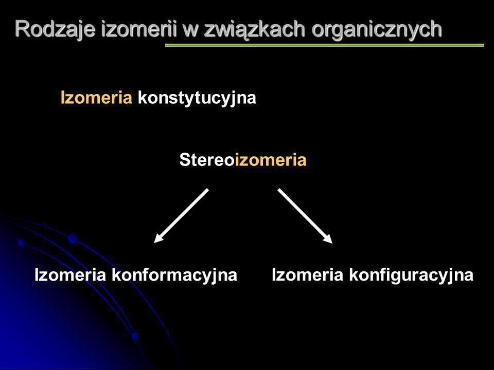 Rodzaje izomerii w związkach organicznych