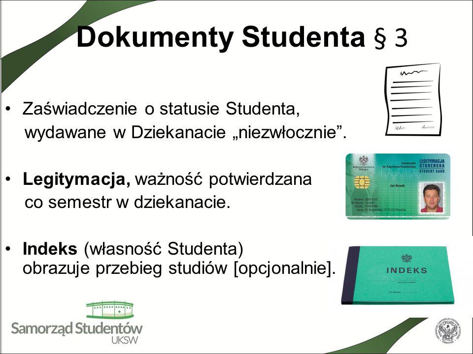 Dokumenty Studenta § 3 Zaświadczenie o statusie Studenta,