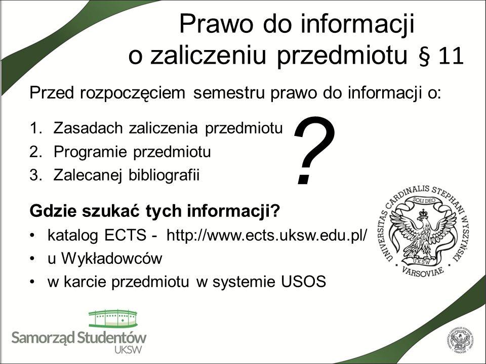 Prawo do informacji o zaliczeniu przedmiotu § 11
