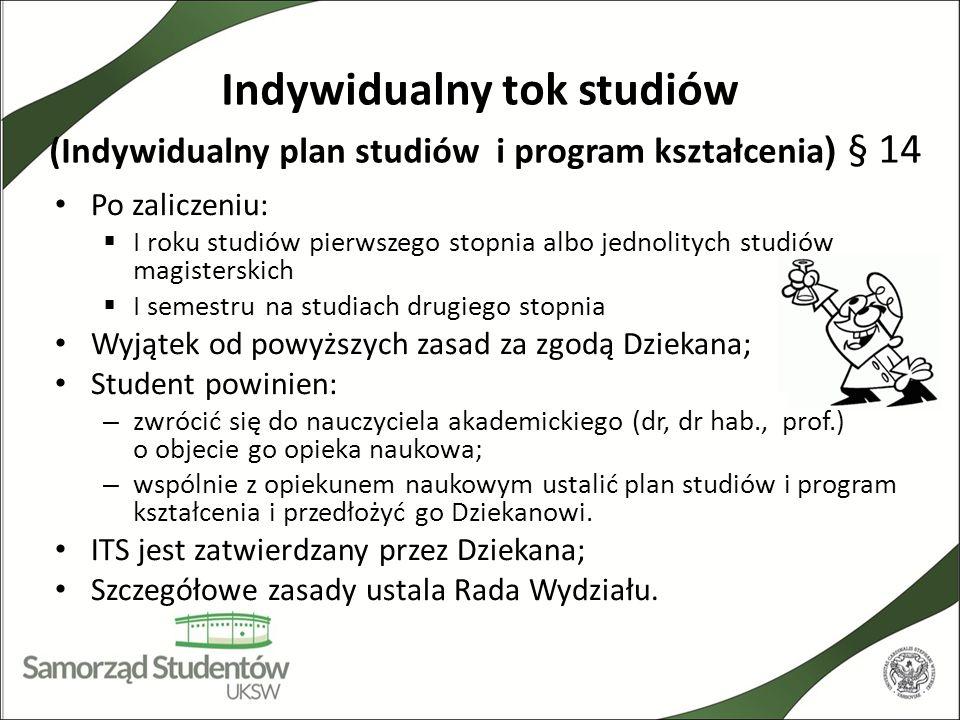 Indywidualny tok studiów (Indywidualny plan studiów i program kształcenia) § 14