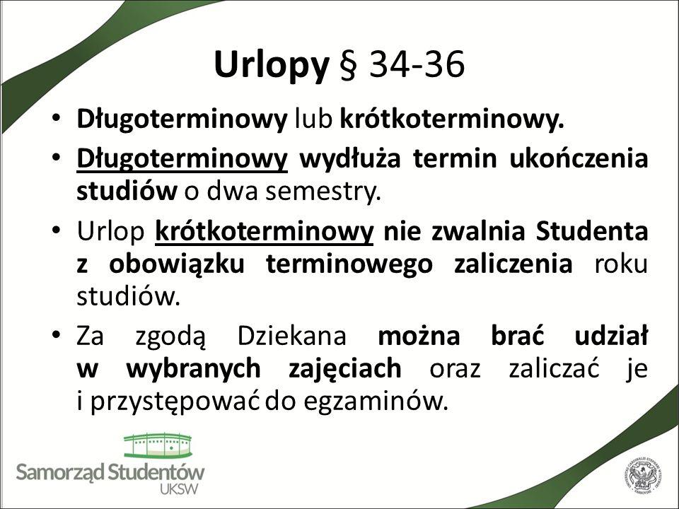 Urlopy § 34-36 Długoterminowy lub krótkoterminowy.