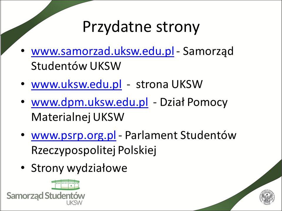 Przydatne strony www.samorzad.uksw.edu.pl - Samorząd Studentów UKSW