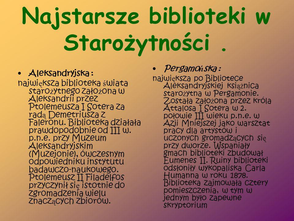 Najstarsze biblioteki w Starożytności .